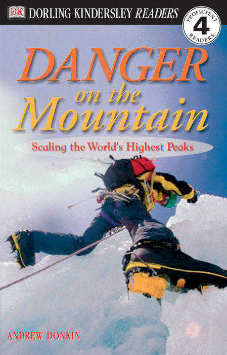 DK Readers L4: Danger on the Mountain