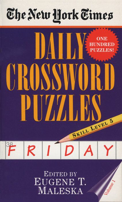 The New York Times Daily Crossword Puzzles: Friday, Volume 1