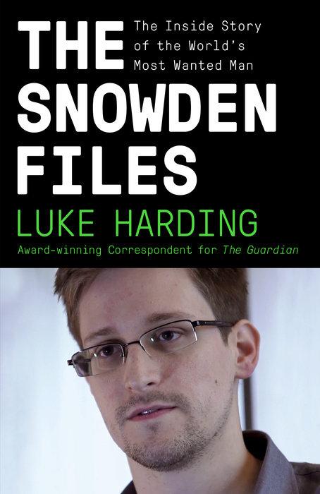 The Snowden Files (Movie Tie In Edition)