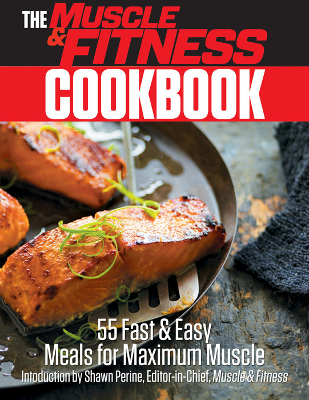 The muscle fitness cookbook random house books the muscle fitness cookbook forumfinder Choice Image