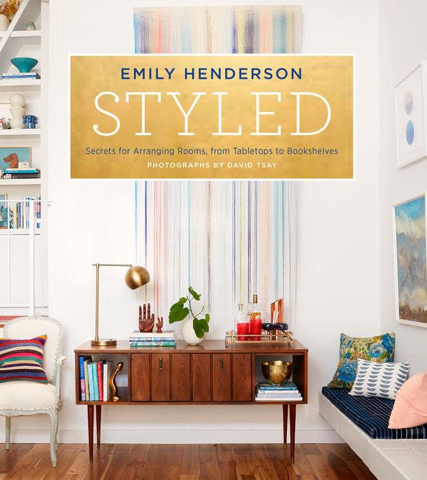 Styled by Emily Henderson & Angelin Borsics