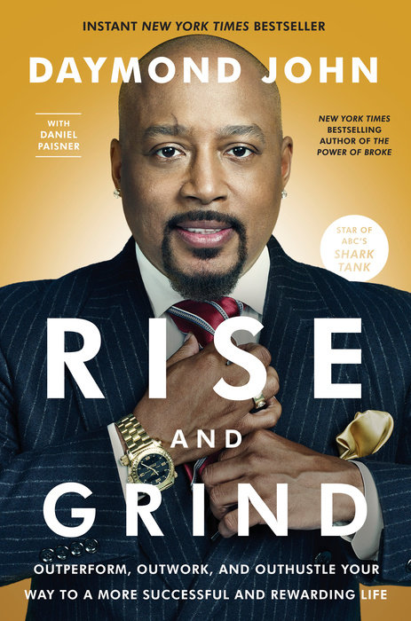 Rise and Grind by Daniel Paisner & Daymond John