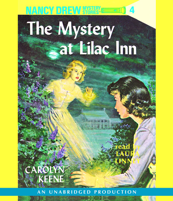 Nancy Drew #4: The Mystery at Lilac Inn