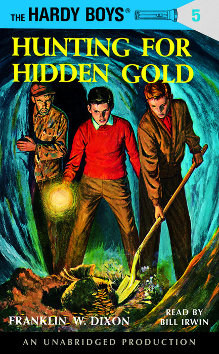 The Hardy Boys #5: Hunting for Hidden Gold