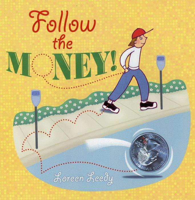 Follow the Money!