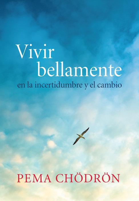 Vivir bellamente (Living Beautifully)