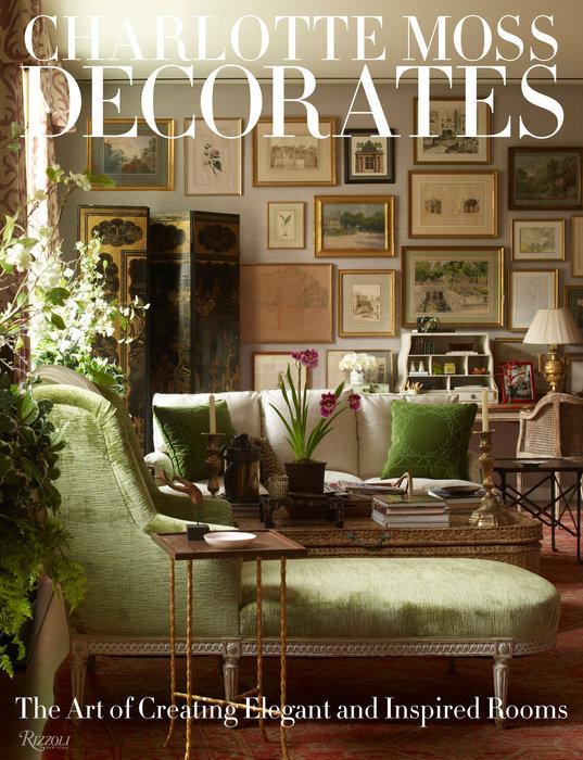 Charlotte Moss Decorates