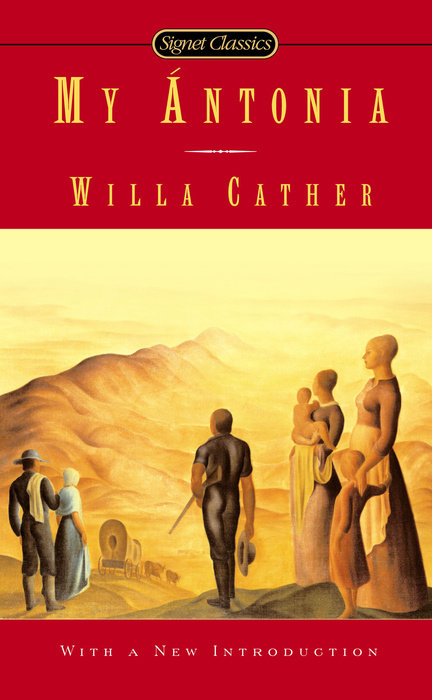 an overview of my antonia a novel by willa carther