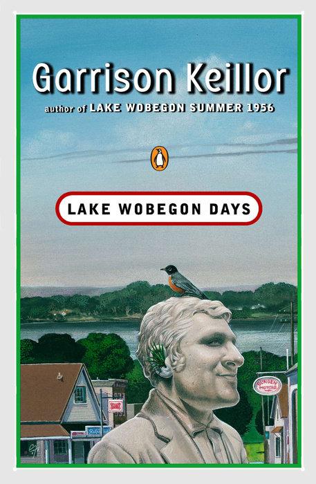 Lake Wobegon Days by Garrison Keillor