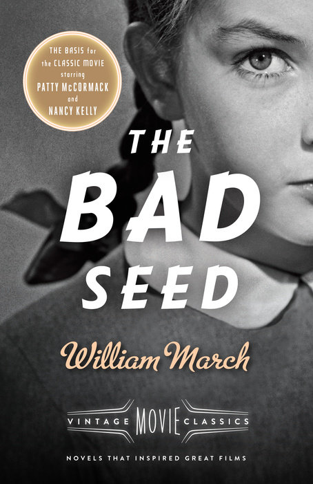 The Bad Seed by William March