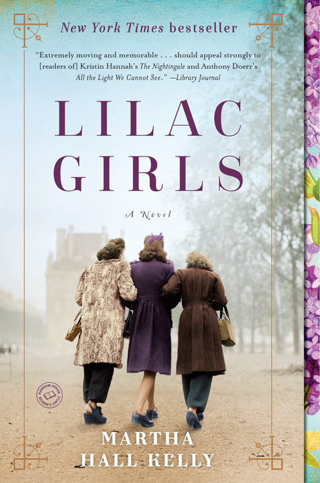 Lilac Girls by Martha Hall Kelly