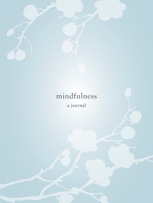 Mindfulness: A Journal