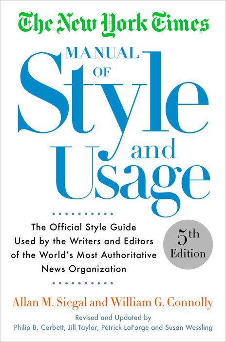 The New York Times Manual of Style and Usage, 5th Edition