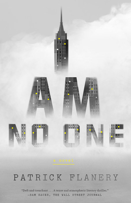 I Am No One by Patrick Flanery
