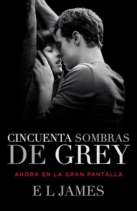 Cincuenta Sombras de Grey (Movie Tie-in Edition)