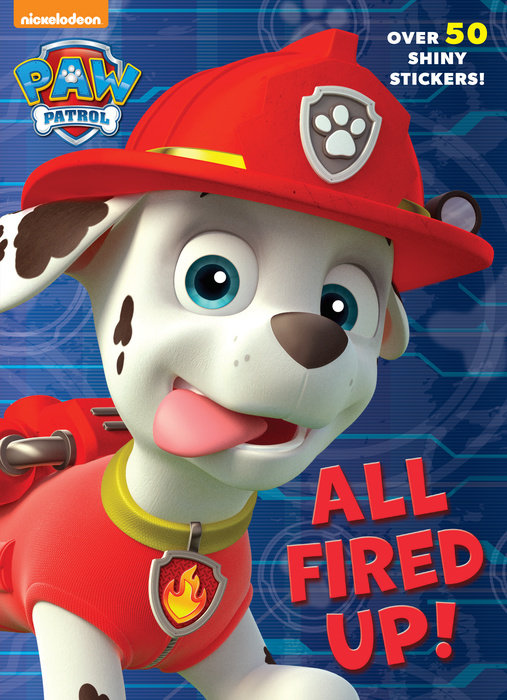 All Fired Up! (Paw Patrol)