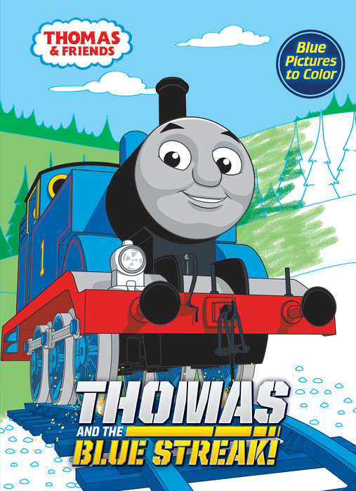 Thomas and the Blue Streak! (Thomas & Friends)