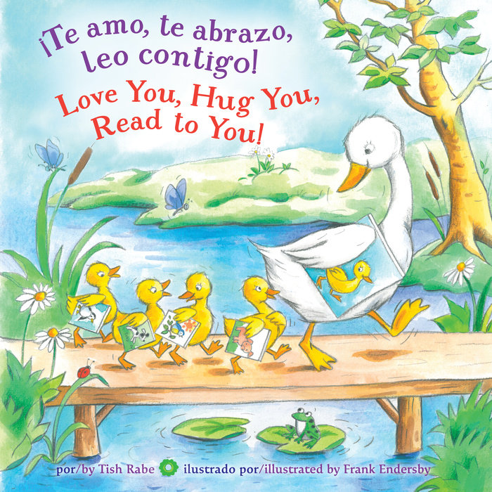 ¡Te amo, te abrazo, leo contigo!/Love you, Hug You, Read to You!