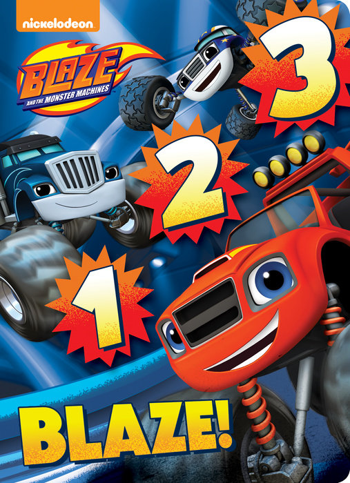 1 2 3 Blaze! (Blaze and the Monster Machines)