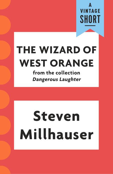 The Wizard of West Orange