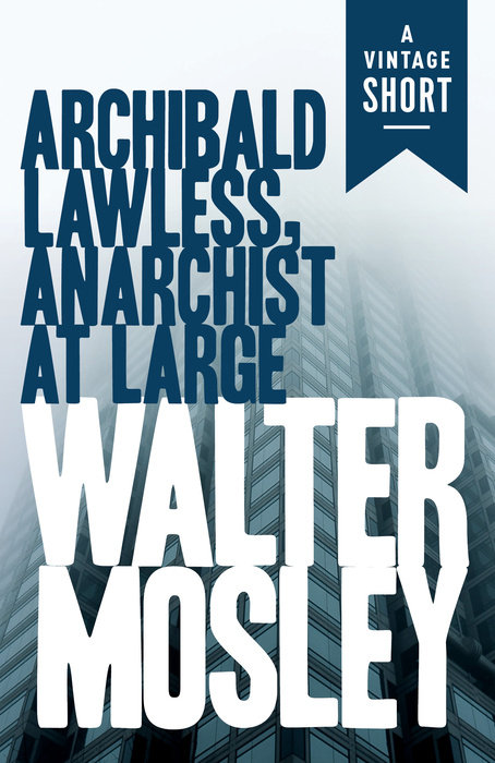 Archibald Lawless, Anarchist at Large