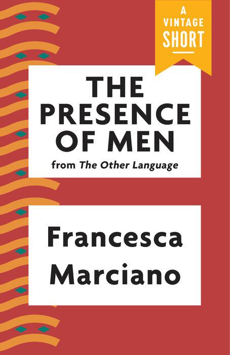 The Presence of Men