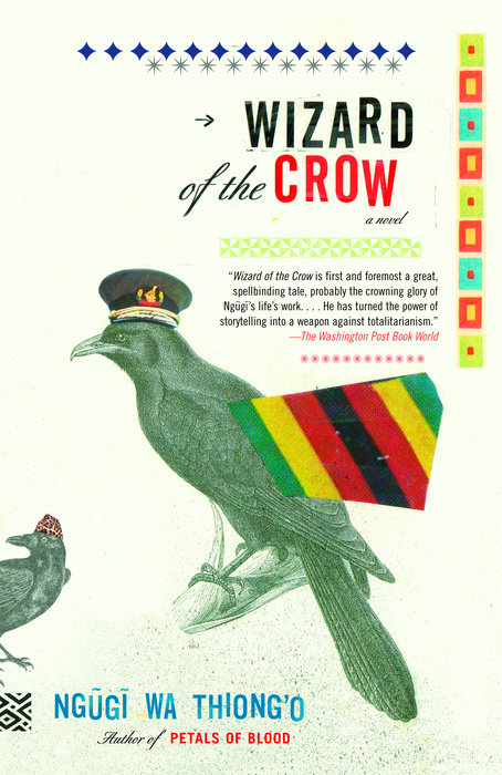 Wizard of the Crow by Ngugi wa Thiong'o
