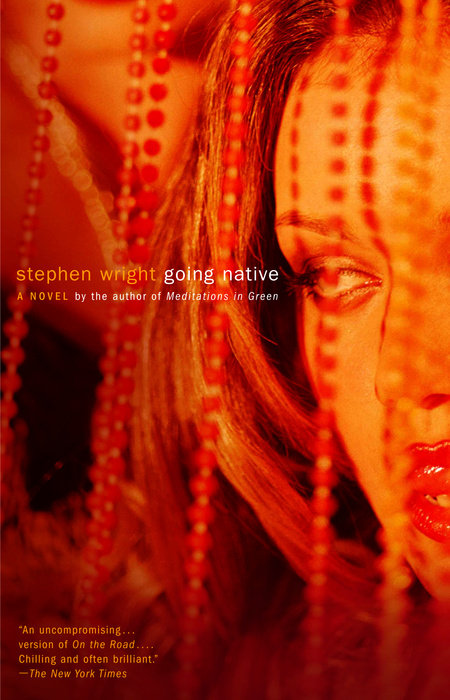 Going Native by Stephen Wright