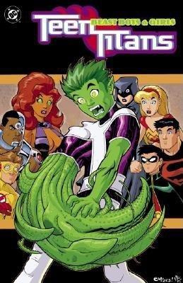 Teen Titans VOL 03: Beast Boys & Girls