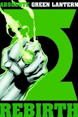 Absolute Green Lantern: Rebirth