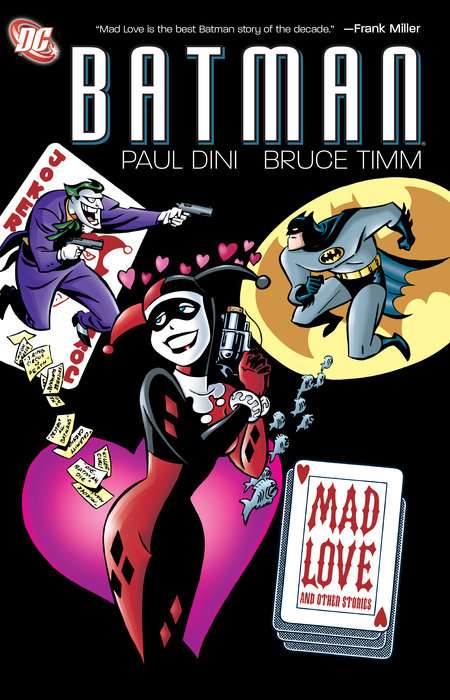 Batman: Mad Love and Other Stories