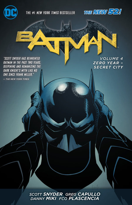 Batman Vol. 4: Zero Year- Secret City (The New 52)