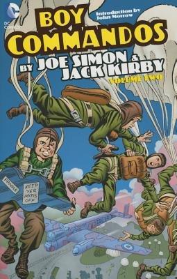 Boy Commandos by Joe Simon and Jack Kirby Vol. 2