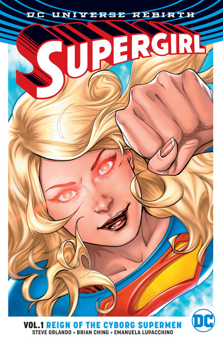Supergirl Vol. 1: Reign of the Cyborg Supermen (Rebirth)