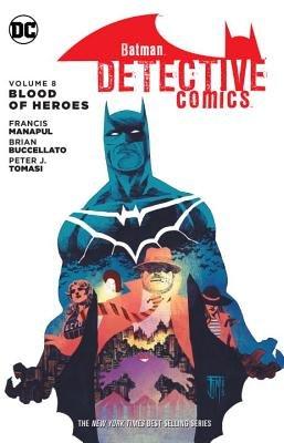 Batman: Detective Comics Vol. 8: Blood of Hereos