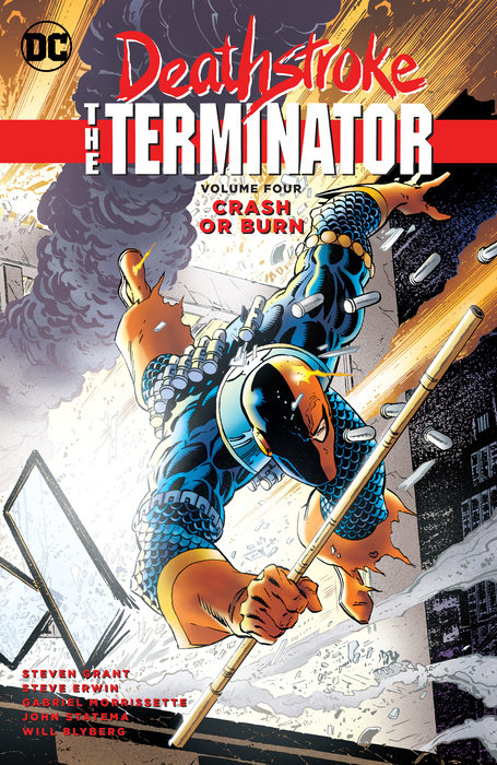 Deathstroke, The Terminator Vol. 4: Crash Or Burn