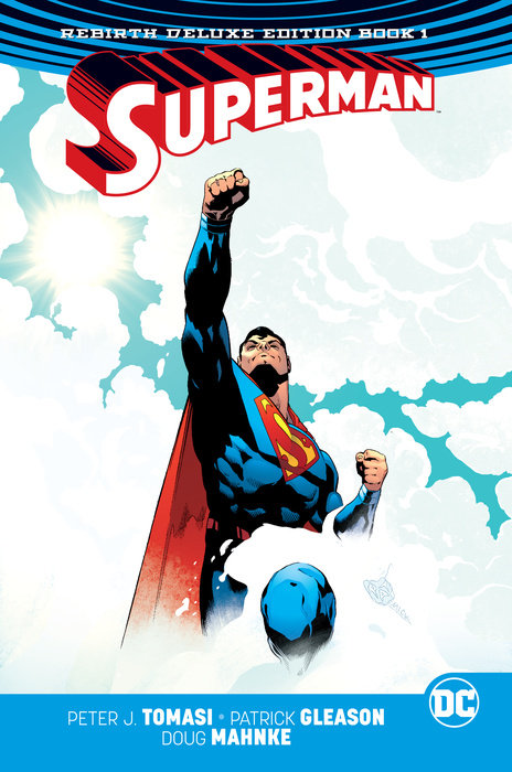 Superman: The Rebirth Deluxe Edition Book 1