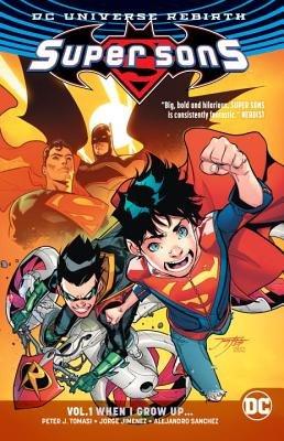 Super Sons Vol. 1: When I Grow Up (Rebirth)