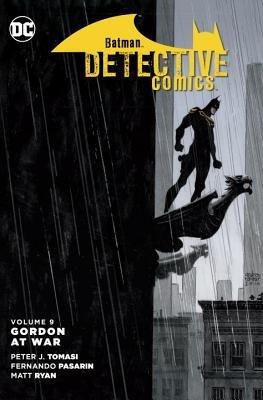 Batman: Detective Comics Vol. 9: Gordon at War