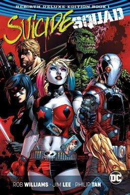 Suicide Squad: The Rebirth Deluxe Edition Book 1 (Rebirth)