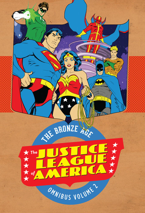 Justice League of America: The Bronze Age Omnibus Vol. 2