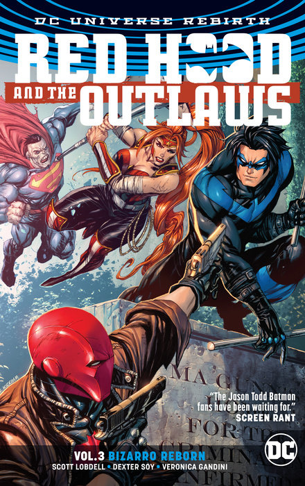 Red Hood and the Outlaws Vol. 3: Bizarro Reborn (Rebirth)