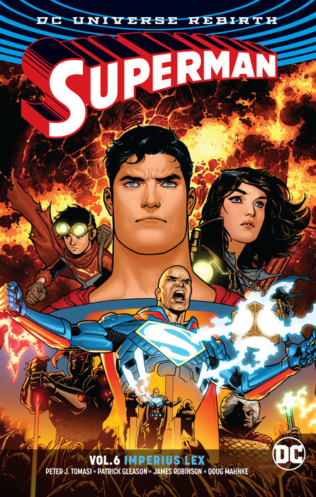 Superman Vol. 6: Imperius Lex (Rebirth)