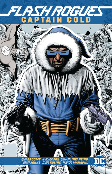 The Flash Rogues: Captain Cold