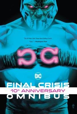 Final Crisis 10th Anniversary Omnibus