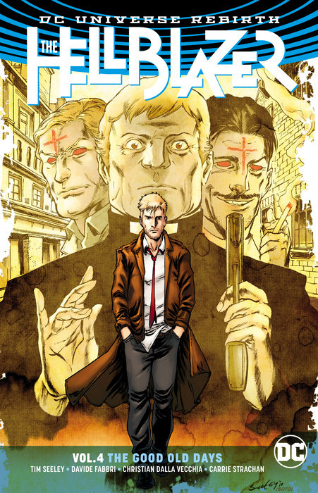The Hellblazer Vol. 4: The Good Old Days