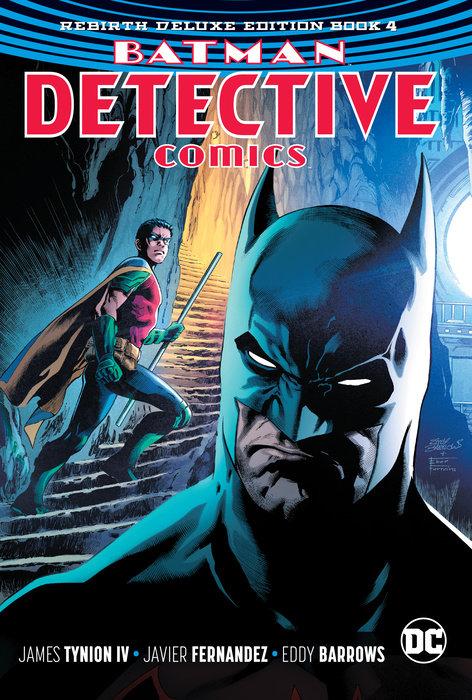Batman: Detective Comics: The Rebirth Deluxe Edition Book 4