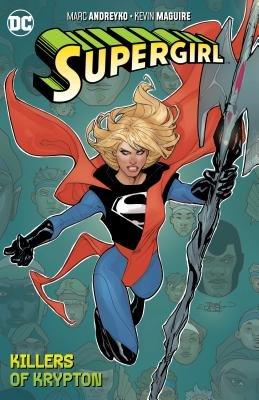Supergirl Vol. 1: The Killers of Krypton