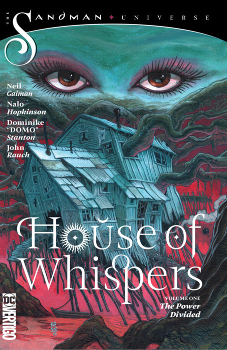 House of Whispers Vol. 1: The Power Divided (The Sandman Universe)