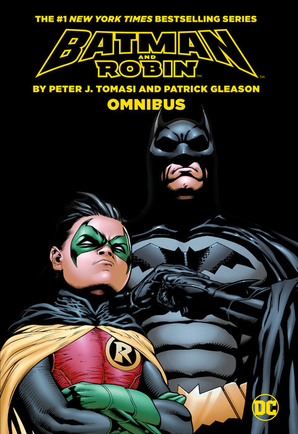 Batman & Robin by Tomasi & Gleason Omnibus